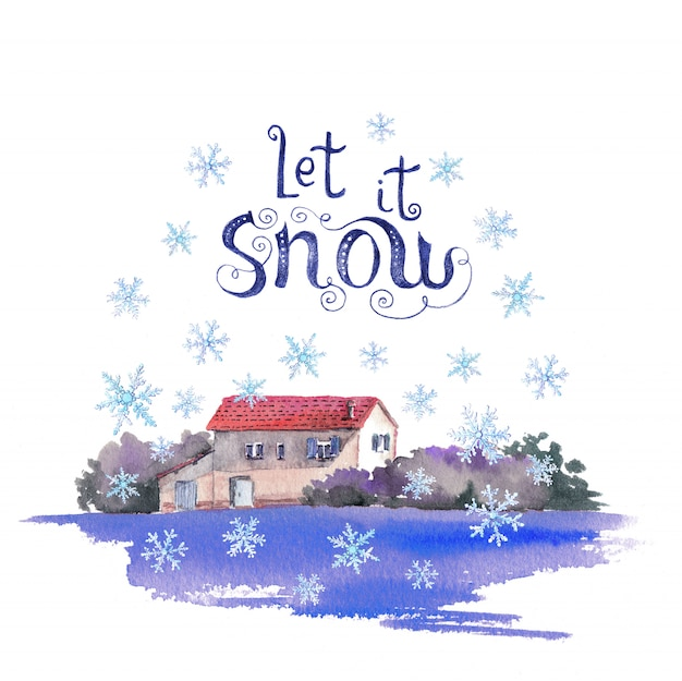 Winter village house in snowfall watercolor peaceful landscape and quote lettering
