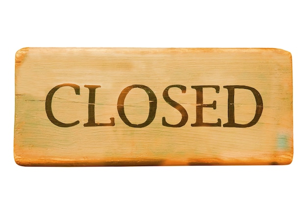Wooden closed sign