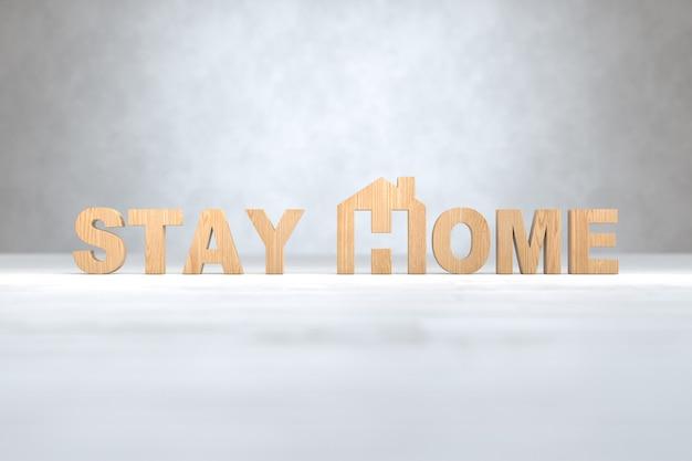 Деревянный текст stay home, covid-19, социальное дистанцирование, концепция stay home. 3d иллюстрации