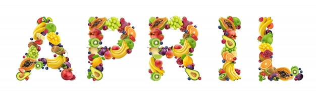 Word april made of different fruits and berries
