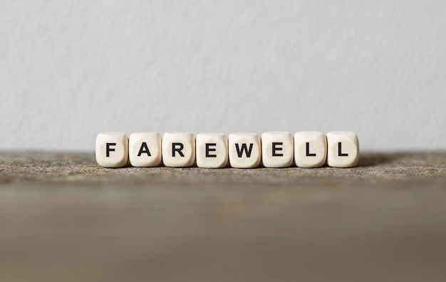 Word farewell made with wood building blocks