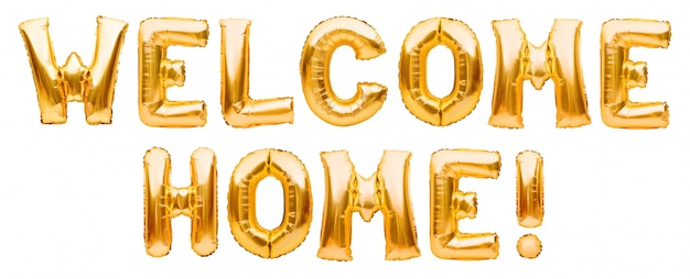 Words welcome home made of golden inflatable balloons isolated on white. helium balloons gold foil forming welcoming sign