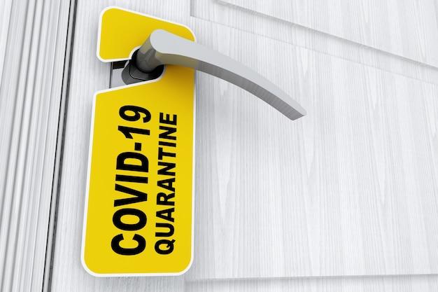 흰색 바탕에 호텔, 집 또는 객실 문 손잡이에 covid-19 격리 표지판이 있는 노란색 do not disturb 문 라벨. 3d 렌더링