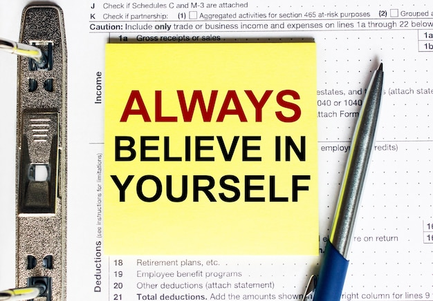 Yellow paper with text always believe in youself.