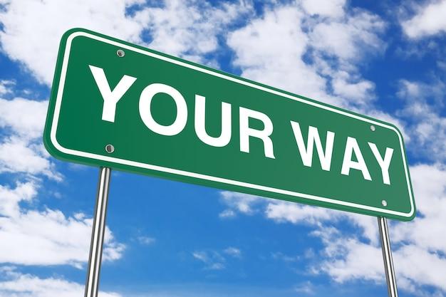 Ваш путь дорожный знак на фоне голубого неба. 3d рендеринг
