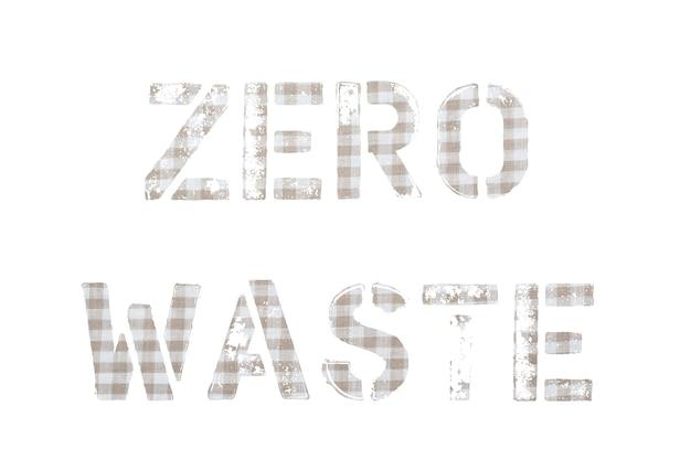 ゼロウェイスト。古い織物の表面写真のテキストカット、白い表面の碑文。
