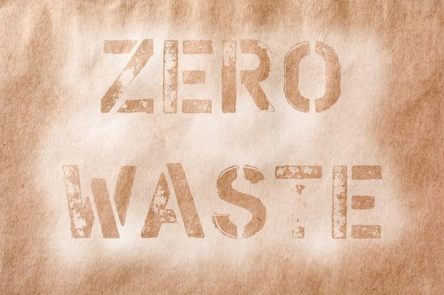 ゼロウェイスト。古い紙の表面写真の古い文字からのテキスト。