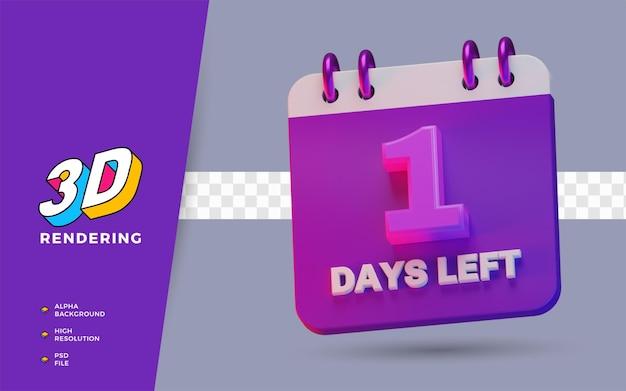 1 день до конца календаря планировщик 3d визуализации иллюстрации изолированного объекта