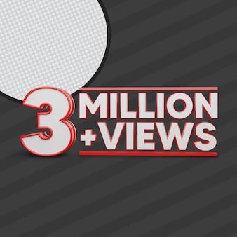 3 million views 3d render