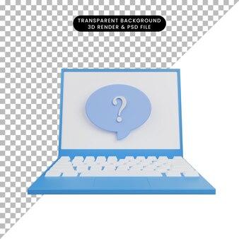 채팅 거품과 물음표가 있는 간단한 아이콘 노트북의 3d 그림