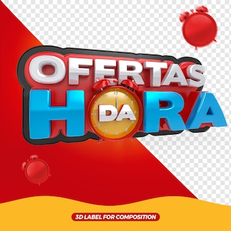 3d render label offers of the hour composition for general stores design portuguese brazil