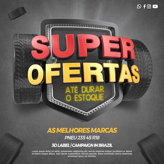 3d render left super offers of tire campaign in brazil