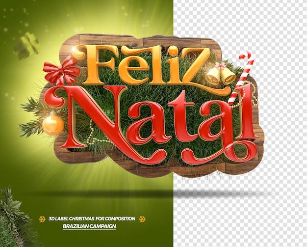 3d는 브라질 일반 상점 포르투갈어 디자인의 구성을 위한 메리 크리스마스 레이블을 렌더링합니다.
