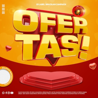 3d render offers with heart podium for general stores campaign in portuguese