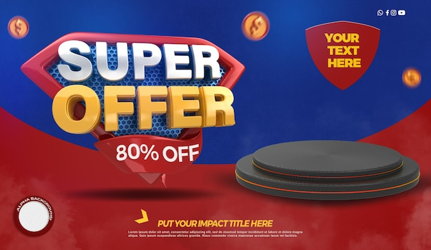 3d render super offers with podium for general stores campaign