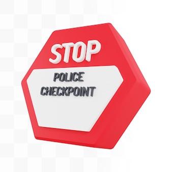 3dストップ警察のチェックポイントサイン