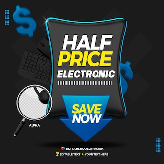 3d text box half price electronics with arrow save now