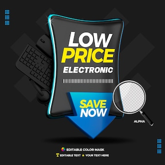 3d text box left low price electronics with arrow save now
