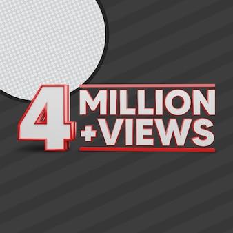 4 million views 3d render
