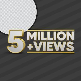 5 million views 3d
