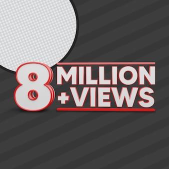 8 million views 3d render