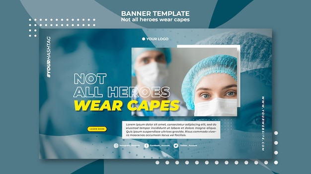 Not all heroes wear capes banner template