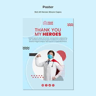Not all heroes wear capes poster template