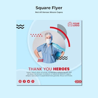 Not all heroes wear capes square flyer template