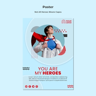 Not all heroes wear capes template flyer