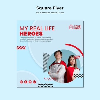 Not all heroes wear capes template square flyer