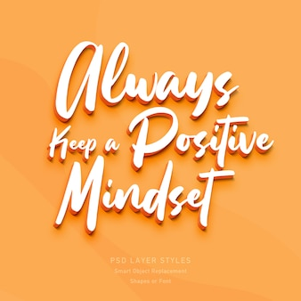 Always keep a positive mindset 3d text style effect
