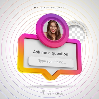 Ask me a question frame 3d social media