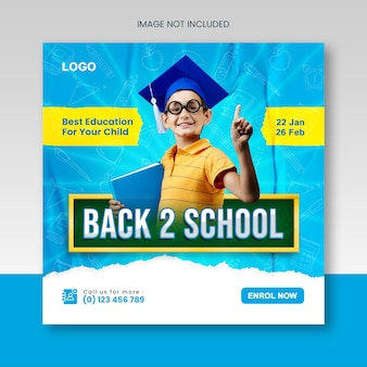 Back to school or school admission educational social media post or squire banner