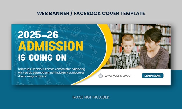 Back to school or school admission educational web banner or facebook cover