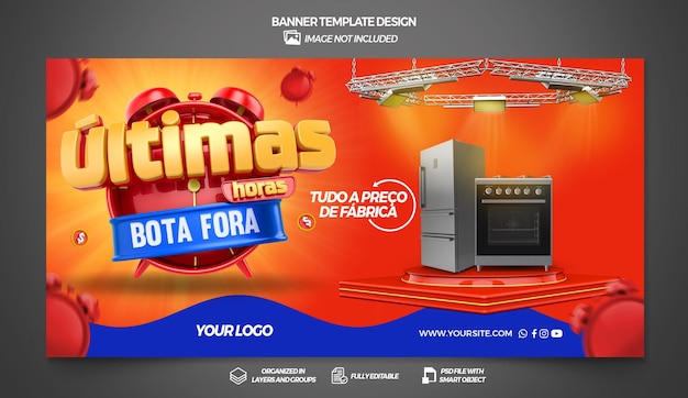 Banner last hours in brazil 3d render template for general stores design in portuguese