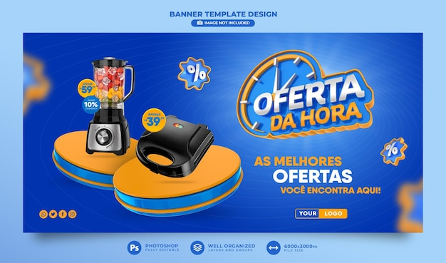 Banner offer of the hour in brazil render 3d template design in portuguese