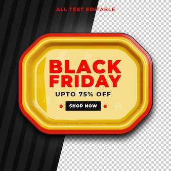 Black friday upto 75 percent off editable text psd