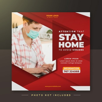 The campaign to stay at home, instagram post template