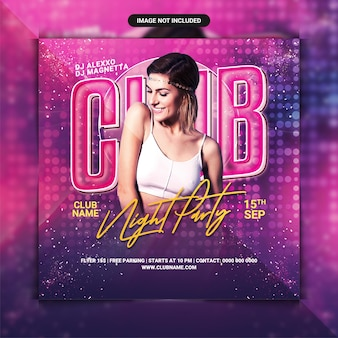 Club night party flyer template or social media post
