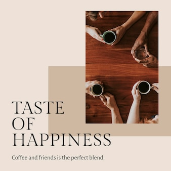 Coffee quote template psd for social media post taste of happiness
