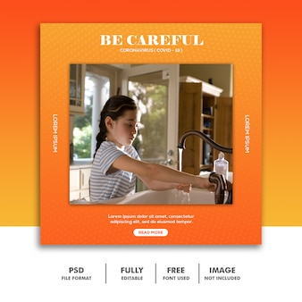 Covid 19 social media banner template instagram, washing hands be careful