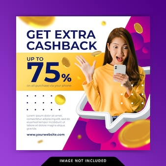Creative concept extra cashback marketing promotion social media post template