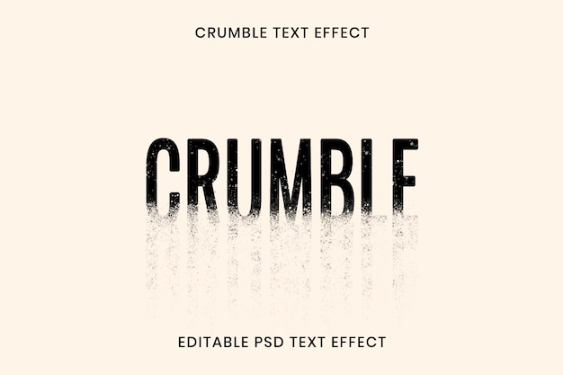 Crumble text effect psd editable template