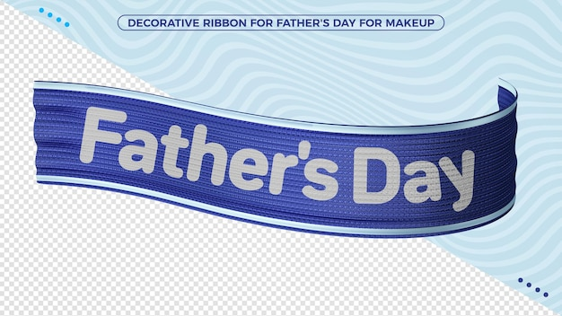 Decorative ribbon for fathers day