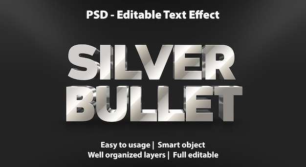 Editable text effect silver bullet