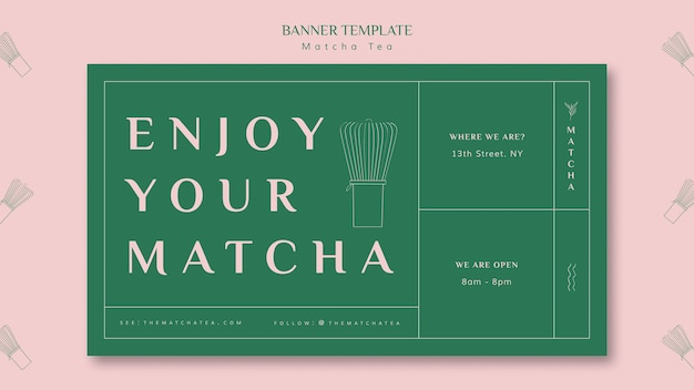 Enjoy your matcha banner template