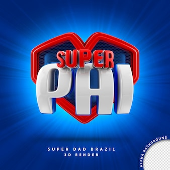 Fathers day 3d lettering hero brazil