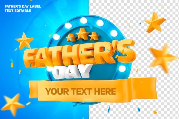 День отца этикетка 3d визуализации с текстом