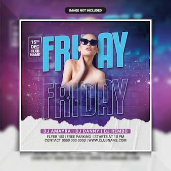 Friday club night party flyer template or social media post