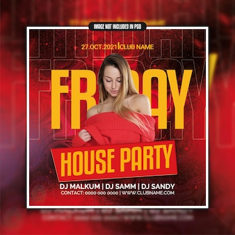 Friday house club party template